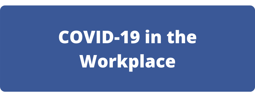 COVID-19 in the workplace button